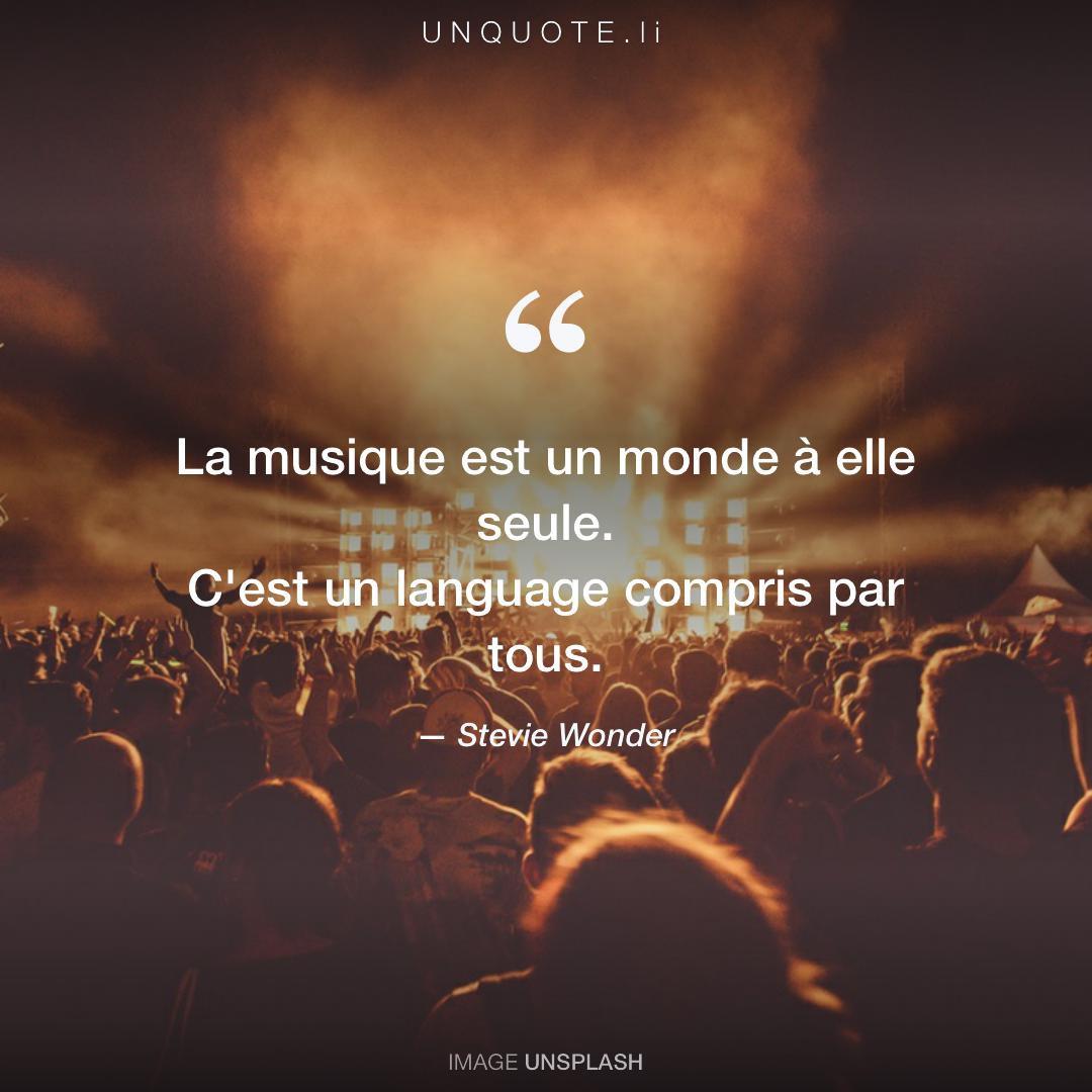 La Musique Est Un Monde A Citation De Stevie Wonder Unquote