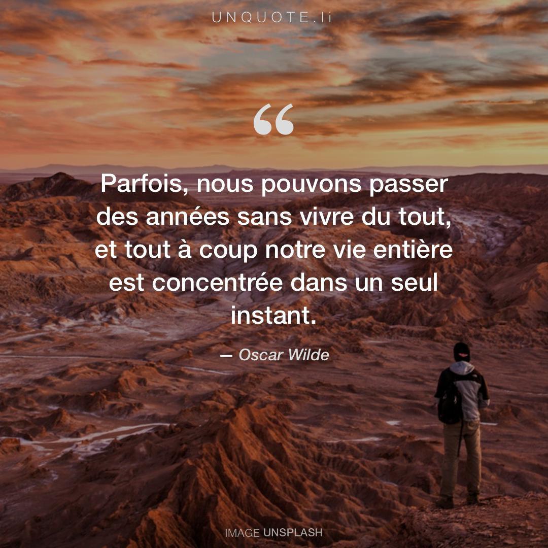 Parfois Nous Pouvons Passe Citation De Oscar Wilde Unquote