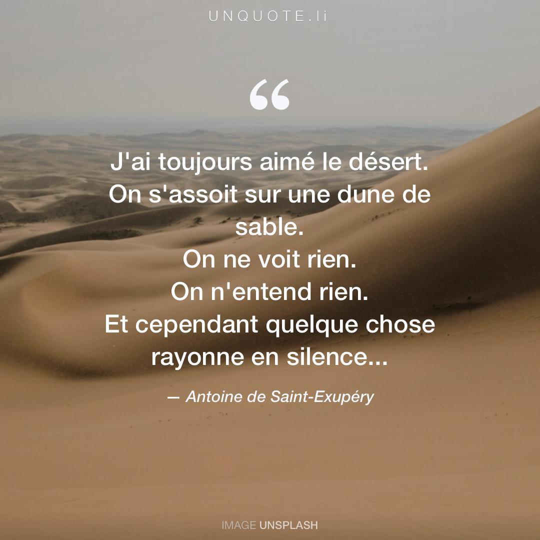J Ai Toujours Citation De Antoine De Saint Exupéry Unquote