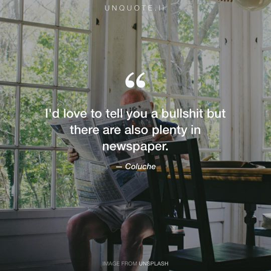 Image from Unsplash remixed with quote from Coluche.