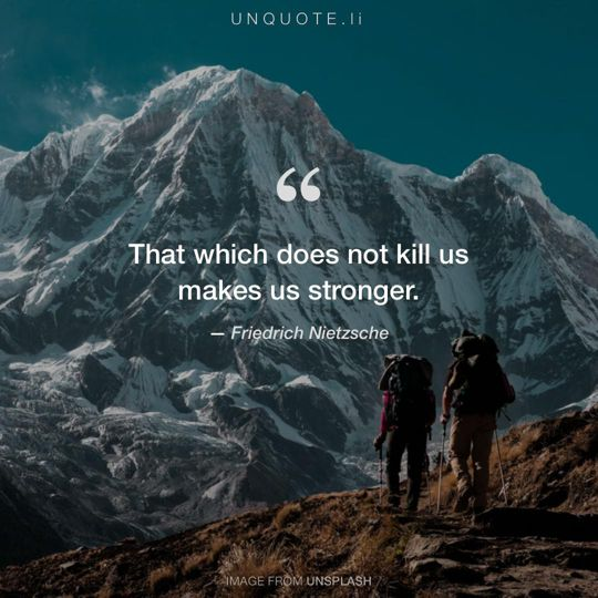 Image from Unsplash remixed with quote from Friedrich Nietzsche.