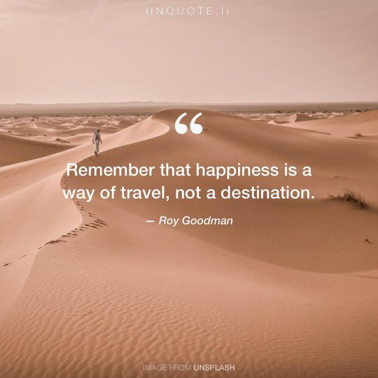 Image from Unsplash remixed with quote from Roy Goodman.