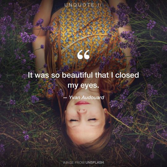 Image from Unsplash remixed with quote from Yvan Audouard.