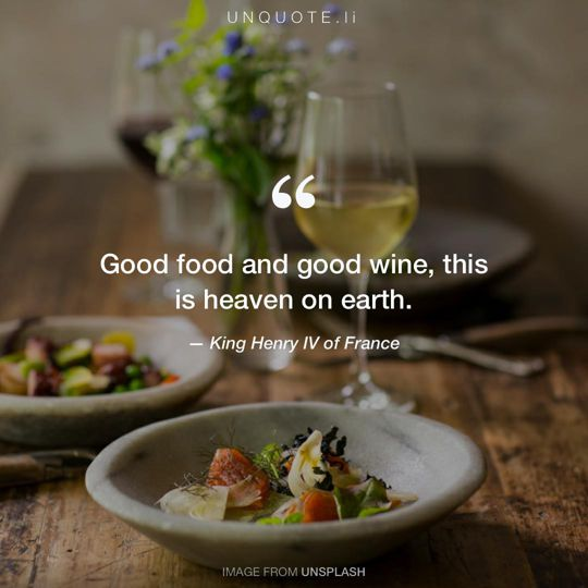 Image from Unsplash remixed with quote from King Henry IV of France.