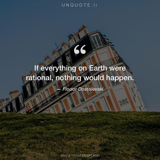 Image from Unsplash remixed with quote from Fiodor Dostoïevski.