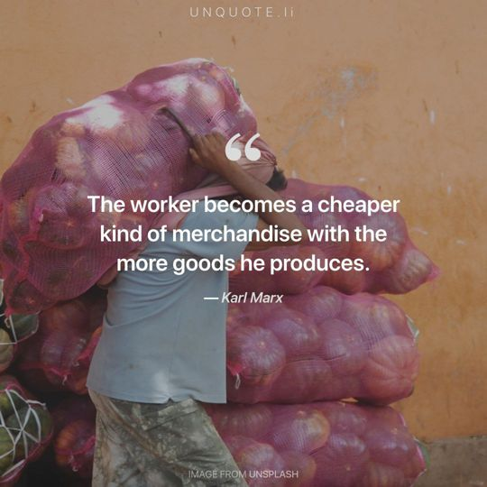 Image from Unsplash remixed with quote from Karl Marx.