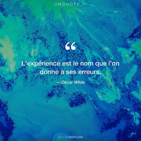 Image d'Unsplash remixée avec citation de Oscar Wilde.