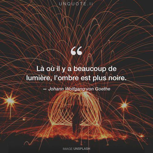 Image d'Unsplash remixée avec citation de Johann Wolfgang von Goethe.