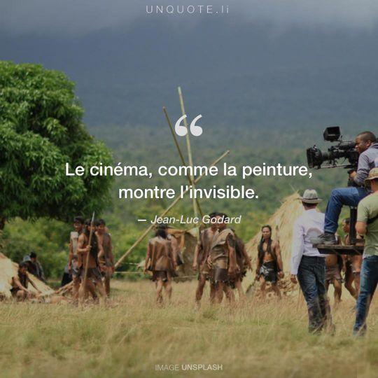 Image d'Unsplash remixée avec citation de Jean-Luc Godard.