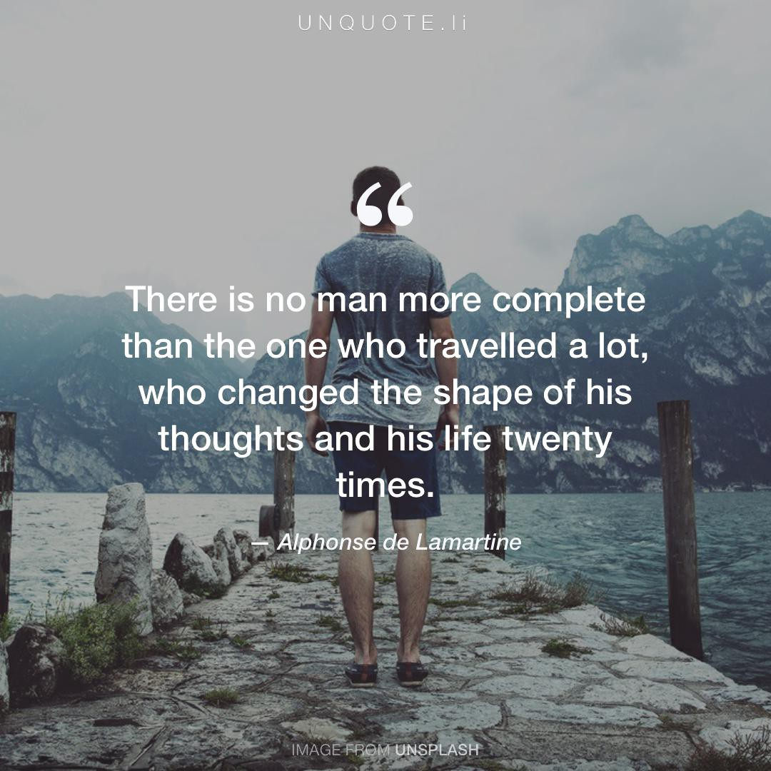 There Is No Man Mo Quote From Alphonse De Lamartine Unquote