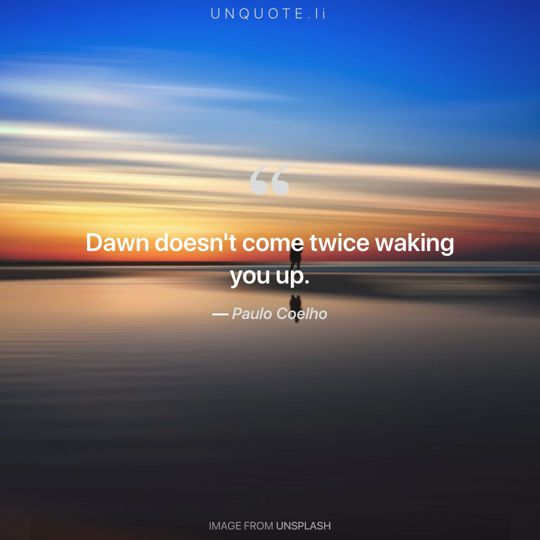 Image from Unsplash remixed with quote from Paulo Coelho.