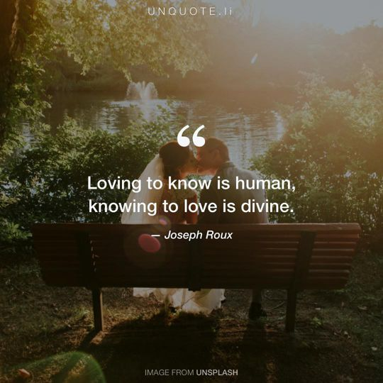 Image from Unsplash remixed with quote from Joseph Roux.