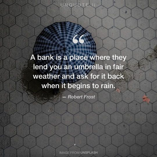 Image from Unsplash remixed with quote from Robert Frost.