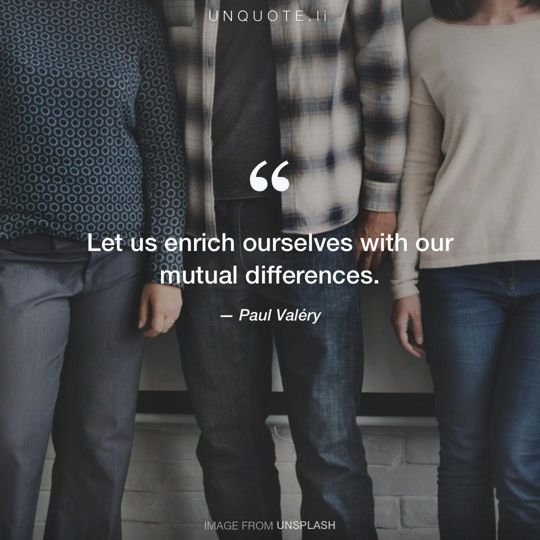 Image from Unsplash remixed with quote from Paul Valéry.