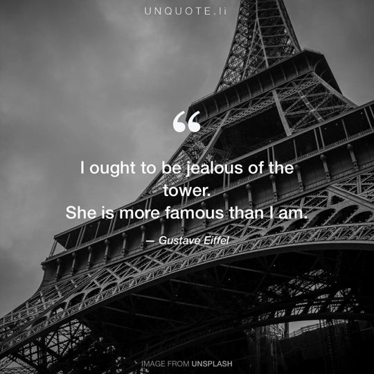 Image from Unsplash remixed with quote from Gustave Eiffel.