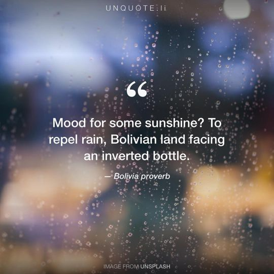 Image from Unsplash remixed with Bolivia proverb.