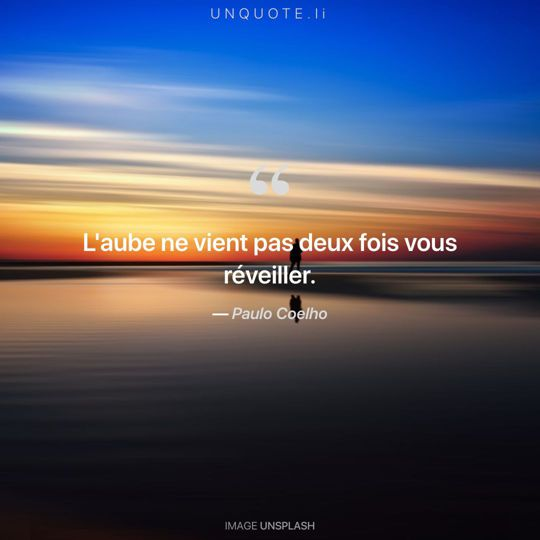 Image d'Unsplash remixée avec citation de Paulo Coelho.