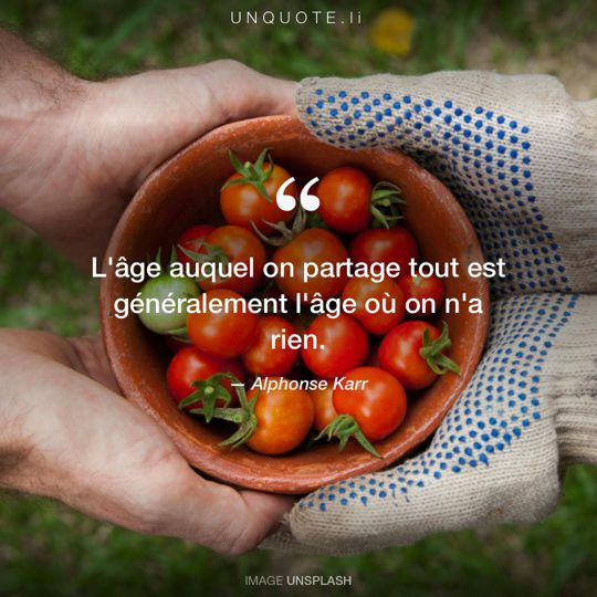 Image d'Unsplash remixée avec citation de Alphonse Karr.
