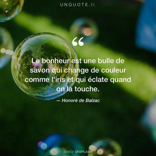 Image d'Unsplash remixée avec citation de Honoré de Balzac.