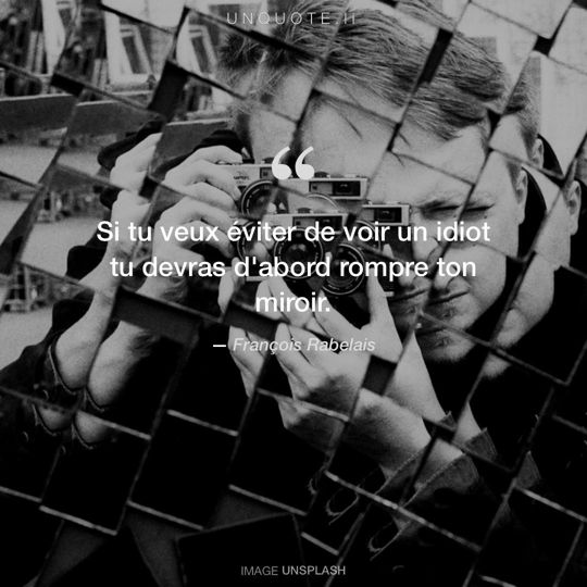 Image d'Unsplash remixée avec citation de François Rabelais.