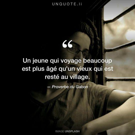 Image d'Unsplash remixée avec Proverbe du Gabon.