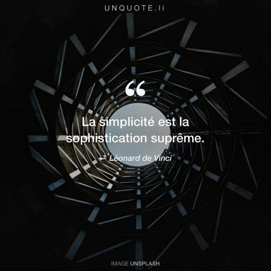 Image d'Unsplash remixée avec citation de Léonard de Vinci.