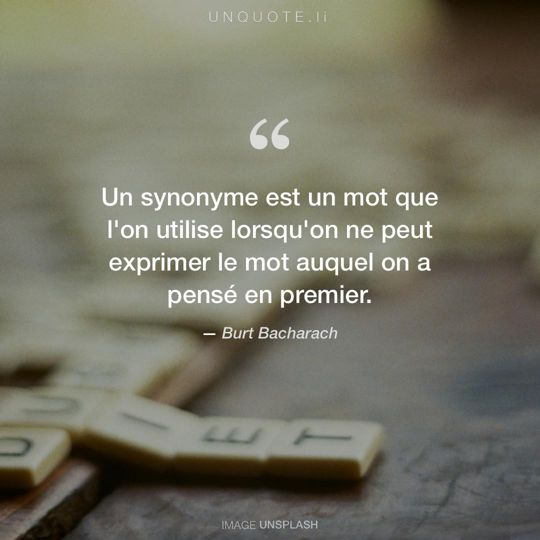 Image d'Unsplash remixée avec citation de Burt Bacharach.