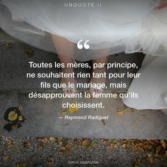 Image d'Unsplash remixée avec citation de Raymond Radiguet.