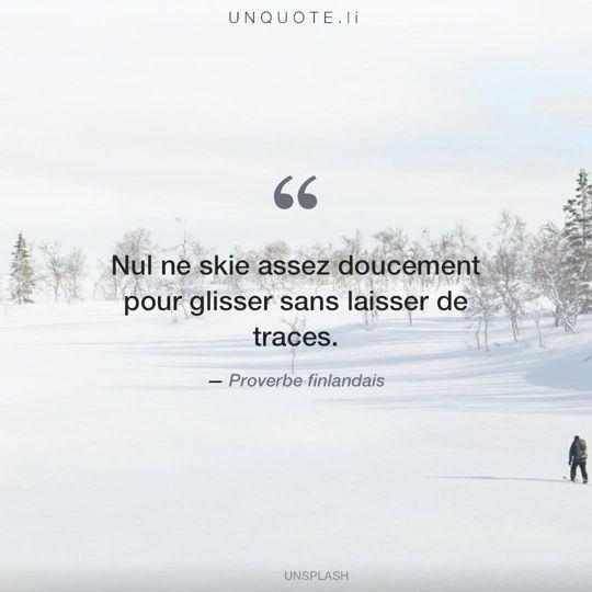 Image d'Unsplash remixée avec Proverbe finlandais.