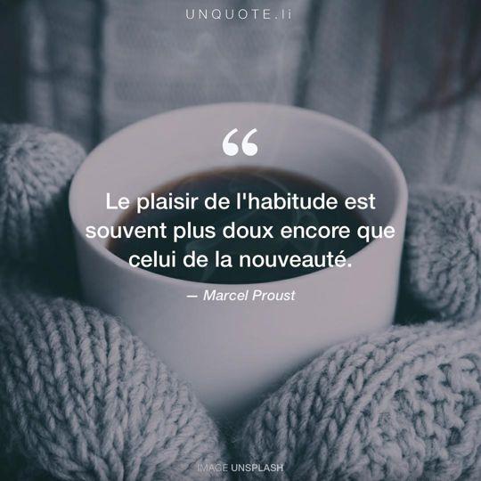 Image d'Unsplash remixée avec citation de Marcel Proust.
