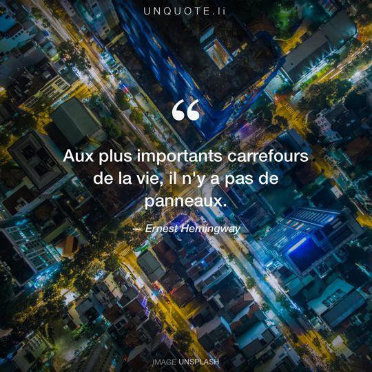 Image d'Unsplash remixée avec citation de Ernest Hemingway.