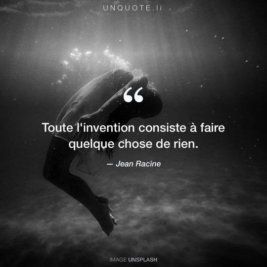 Image d'Unsplash remixée avec citation de Jean Racine.