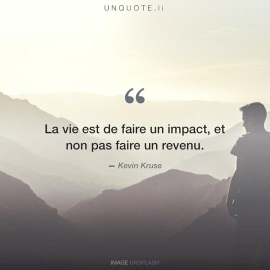 Image d'Unsplash remixée avec citation de Kevin Kruse.