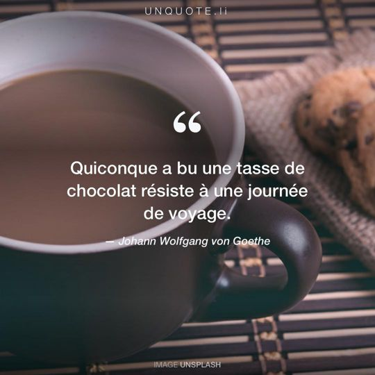 Image d'Unsplash remixée avec citation de Johann Wolfgang von Goethe.