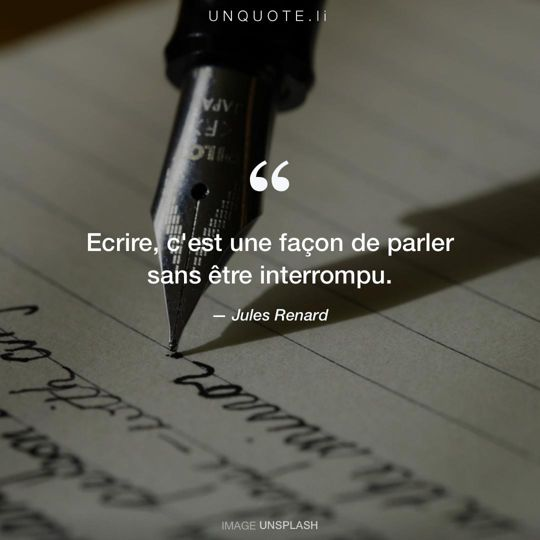 Image d'Unsplash remixée avec citation de Jules Renard.