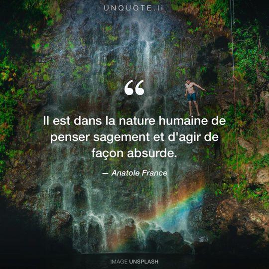 Image d'Unsplash remixée avec citation de Anatole France.