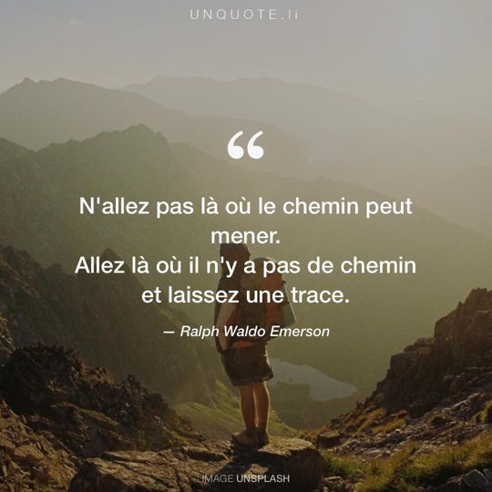 Image d'Unsplash remixée avec citation de Ralph Waldo Emerson.