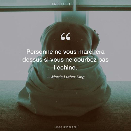 Image d'Unsplash remixée avec citation de Martin Luther King.