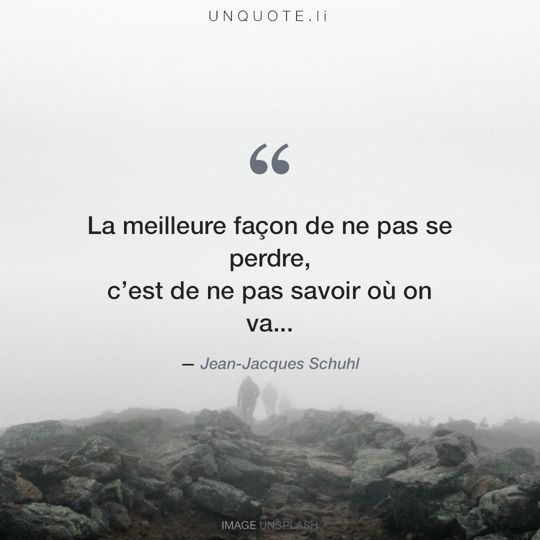 Image d'Unsplash remixée avec citation de Jean-Jacques Schuhl.