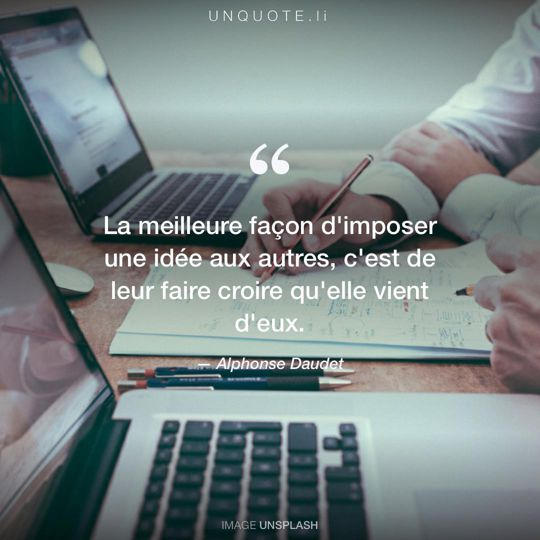 Image d'Unsplash remixée avec citation de Alphonse Daudet.