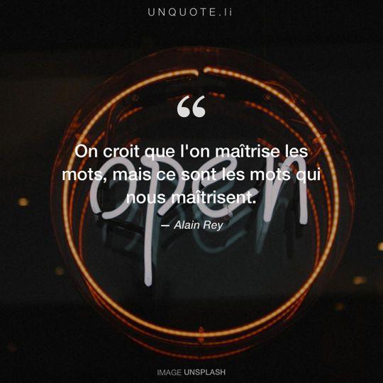Image d'Unsplash remixée avec citation de Alain Rey.