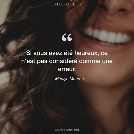 Image d'Unsplash remixée avec citation de Marilyn Monroe.