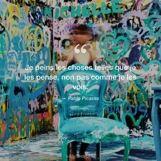 Image d'Unsplash remixée avec citation de Pablo Picasso.