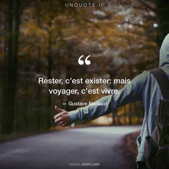 Image d'Unsplash remixée avec citation de Gustave Nadaud.