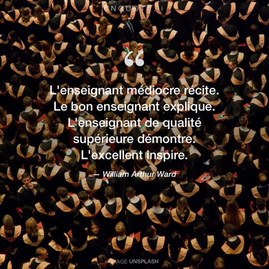Image d'Unsplash remixée avec citation de William Arthur Ward.