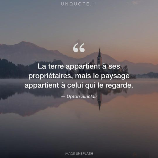 Image d'Unsplash remixée avec citation de Upton Sinclair.